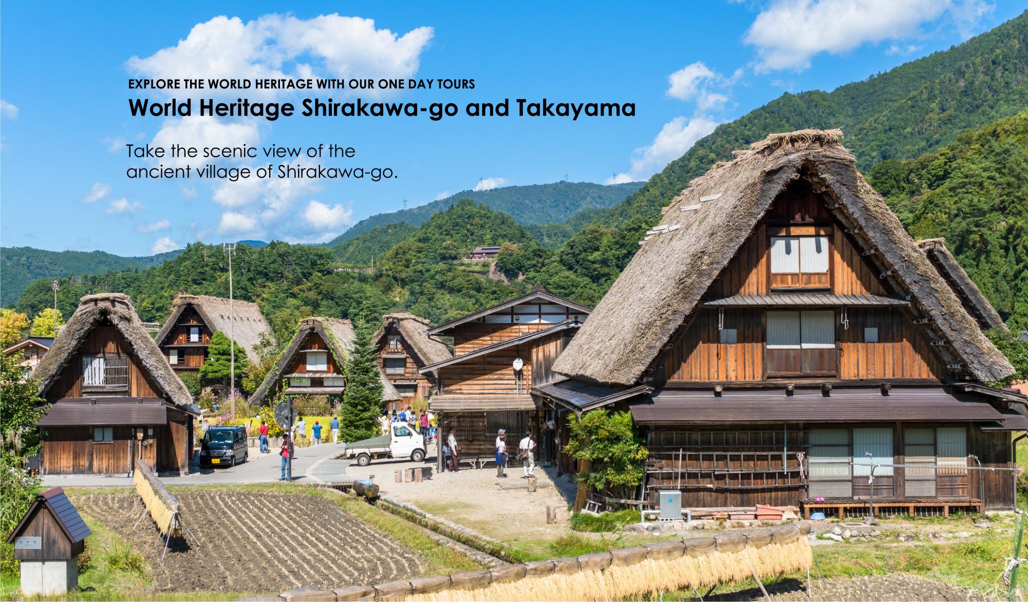 World Heritage Shirakawa-go and Takayama